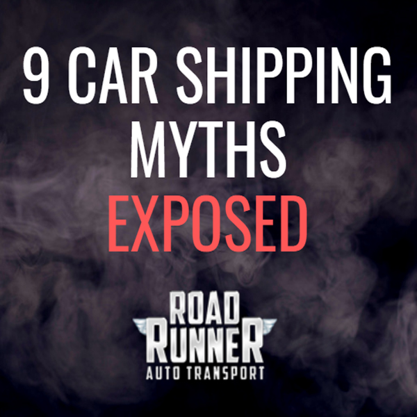 9 of the Biggest Car Shipping Myths Exposed