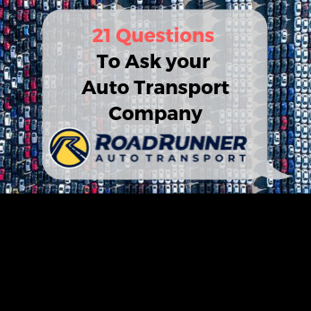 21 Questions to Ask an Auto Transport Company Before Shipping with Them