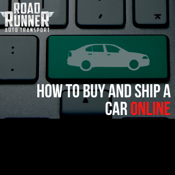 How to Buy and Ship a Car Online