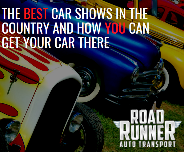 the best car shows in the country and how you can get your car there