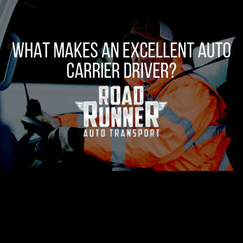 What Makes an Excellent Auto Carrier Driver?