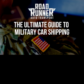 The Ultimate Guide to Military Car Shipping