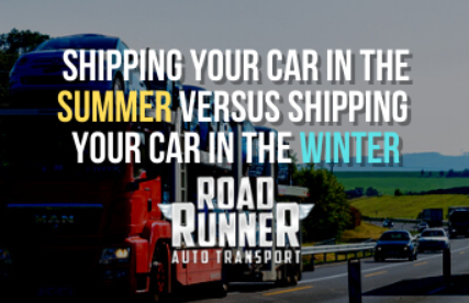 Shipping Your Car in the Summer Versus Shipping Your Car in The Winter